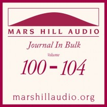 Mars Hill Audio Journal in Bulk, Volumes 100-104