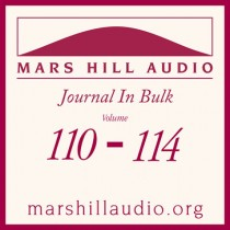 Mars Hill Audio Journal in Bulk, Volumes 110-114