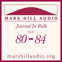 Mars Hill Audio Journal in Bulk, Volumes 80-84