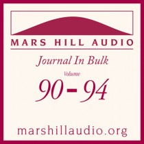 Mars Hill Audio Journal in Bulk, Volumes 90-94