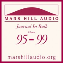 Mars Hill Audio Journal in Bulk, Volumes 95-99