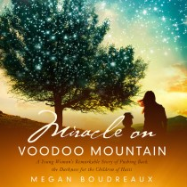 Miracle on Voodoo Mountain