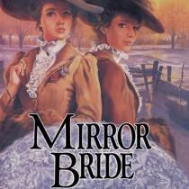 Mirror Bride (Brides of Montclair, Book #10)