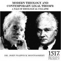 Modern Theology and Contemporary Legal Theory: A Tale of Ideological Collapse