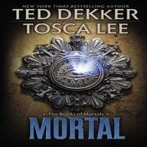 Mortal (The Books of Mortals Series, Book #2)