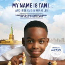 My Name Is Tani . . . and I Believe in Miracles