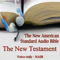 The New Testament of the New American Standard Audio Bible