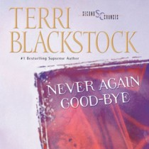 Never Again Good-bye (Second Chances Collection, Book #1)