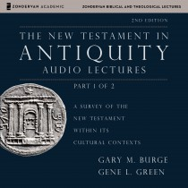 The New Testament in Antiquity: Audio Lectures 1 (Zondervan Biblical and Theological Lectures)