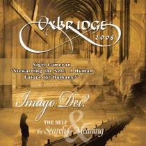 Oxbridge 2008: Stewarding the Self