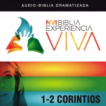 NVI Biblia Experiencia Viva: 1 and 2 Corintios