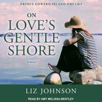 On Love's Gentle Shore (Prince Edward Island Dreams, Book #3)