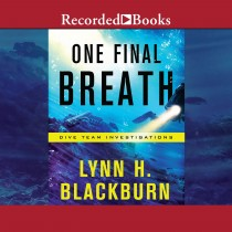 One Final Breath (Dive Team Investigations, Book #3)