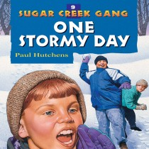 One Stormy Day (Sugar Creek Gang, Book #9)