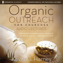Organic Outreach for Churches: Audio Lectures