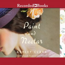 Paint and Nectar (Heirloom Secrets, Book #2)