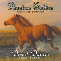 Phantom Stallion: Desert Dancer