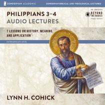 Philippians 3-4: Audio Lectures
