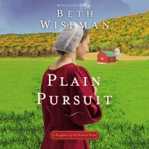 Plain Pursuit (A Daughters of the Promise Novel, Book #2)