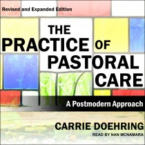 Practice of Pastoral Care, Revised and Expanded Edition