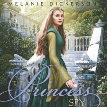 The Princess Spy (Fairy Tale Romance Series, Book #5)
