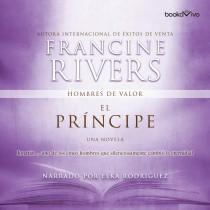 El príncipe (The Prince): Jonathan (Hombres de valor, Book #3)