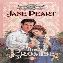 The Promise (The American Quilt Series, Book #3)