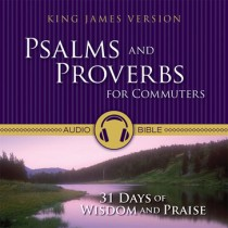Psalms and Proverbs for Commuters (KJV)
