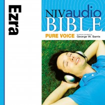 Pure Voice Audio Bible - New International Version, NIV (Narrated by George W. Sarris): (14) Ezra