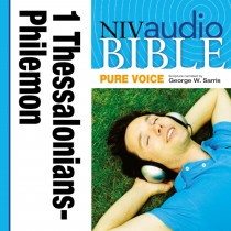 Pure Voice Audio Bible - New International Version, NIV (Narrated by George W. Sarris): (37) 1 and 2 Thessalonians, 1 and 2 Timothy, Titus, and Philemon