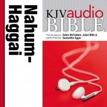 Pure Voice Audio Bible - King James Version, KJV: (25) Nahum, Habakkuk, Zephaniah, and Haggai