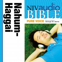 Pure Voice Audio Bible - New International Version, NIV (Narrated by George W. Sarris): (27) Nahum, Habakkuk, Zephaniah, and Haggai