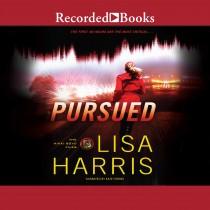 Pursued (Nikki Boyd Files, Book #3)