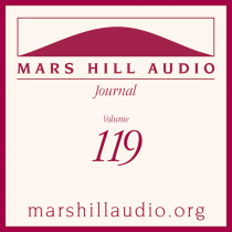 Mars Hill Audio Journal, Volume 119