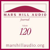 Mars Hill Audio Journal, Volume 120