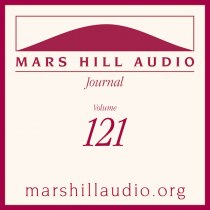 Mars Hill Audio Journal, Volume 121