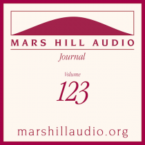 Mars Hill Audio Journal, Volume 123