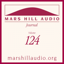 Mars Hill Audio Journal, Volume 124