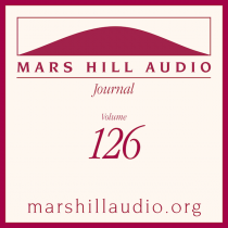Mars Hill Audio Journal, Volume 126