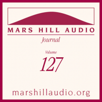 Mars Hill Audio Journal, Volume 127