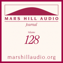 Mars Hill Audio Journal, Volume 128