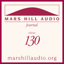 Mars Hill Audio Journal, Volume 130
