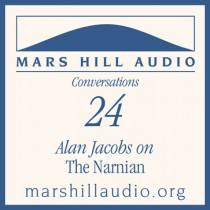 Alan Jacobs on The Narnian