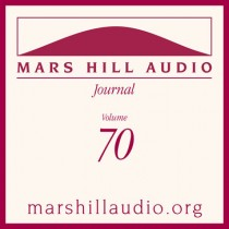 Mars Hill Audio Journal, Volume 70