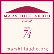 Mars Hill Audio Journal, Volume 74