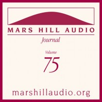 Mars Hill Audio Journal, Volume 75