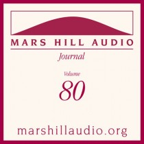 Mars Hill Audio Journal, Volume 80