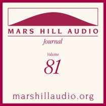 Mars Hill Audio Journal, Volume 81