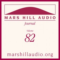 Mars Hill Audio Journal, Volume 82
