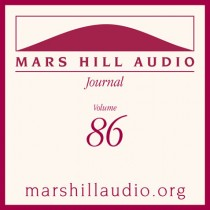 Mars Hill Audio Journal, Volume 86